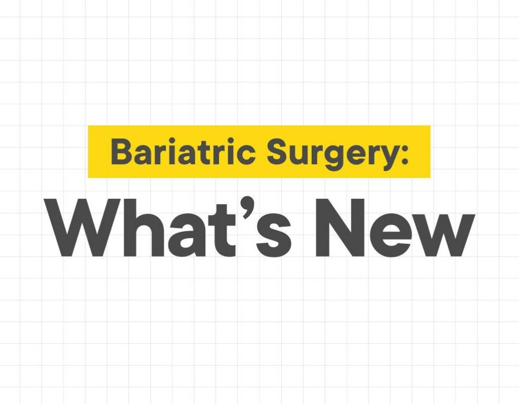 What's new in Bariatric Surgery