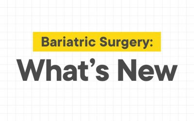 Bariatric Surgery: What's New